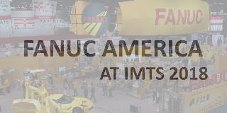 FANUC America IMTS 2018 Videos