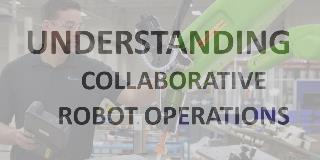 Understanding Collaborative Robot Operations